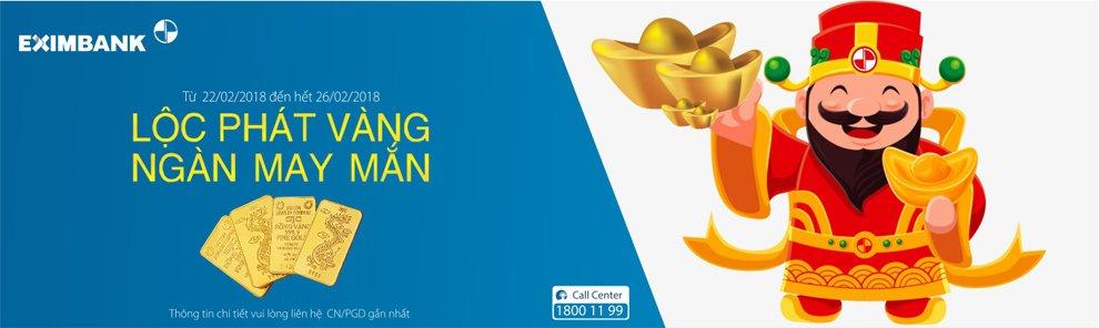 Loc Phat Vang – Ngan May Man cung Eximbank hinh anh 1