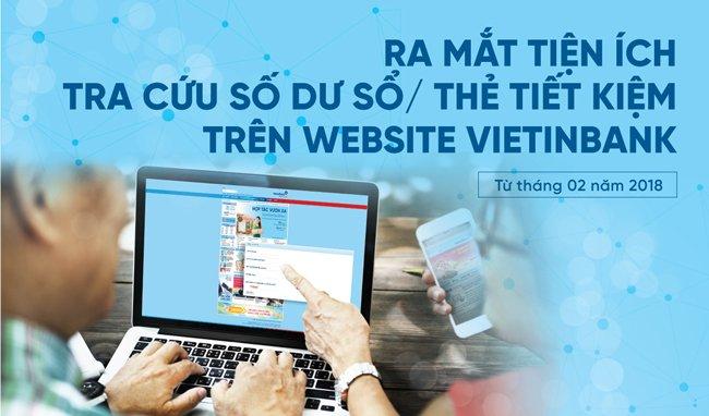 VietinBank ra mat tien ich tra cuu so du so/the tiet kiem tren website hinh anh 1
