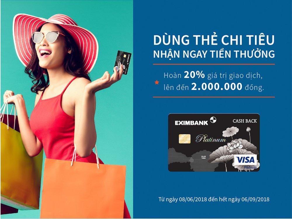 'Dung the chi tieu, nhan ngay tien thuong' cung the tin dung Eximbank – Visa Platinum Cash Back hinh anh 2