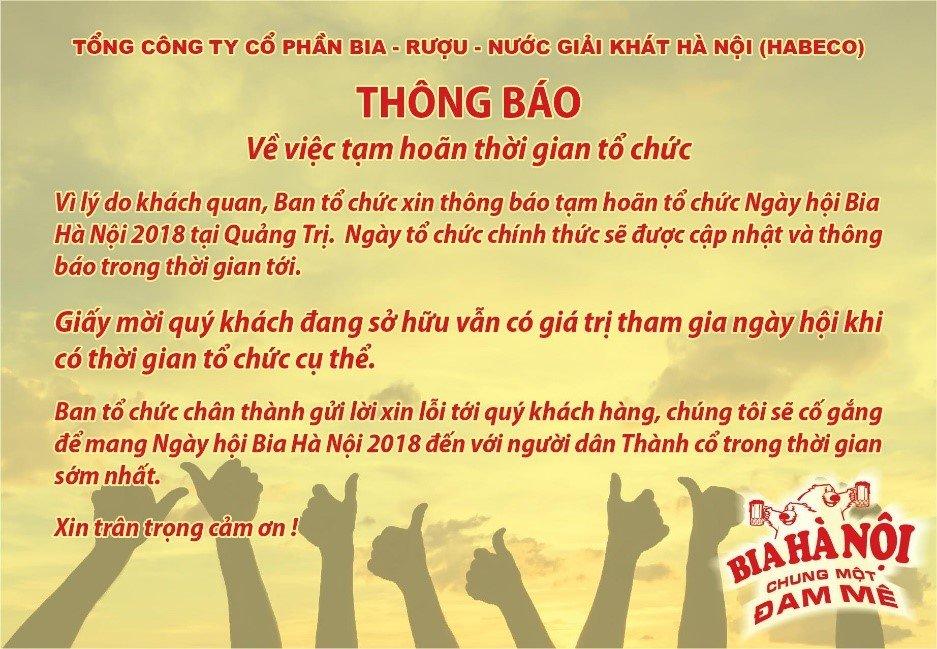 Thong bao tam hoan su kien Ngay hoi Bia Ha Noi 2018 tai Quang Tri hinh anh 1