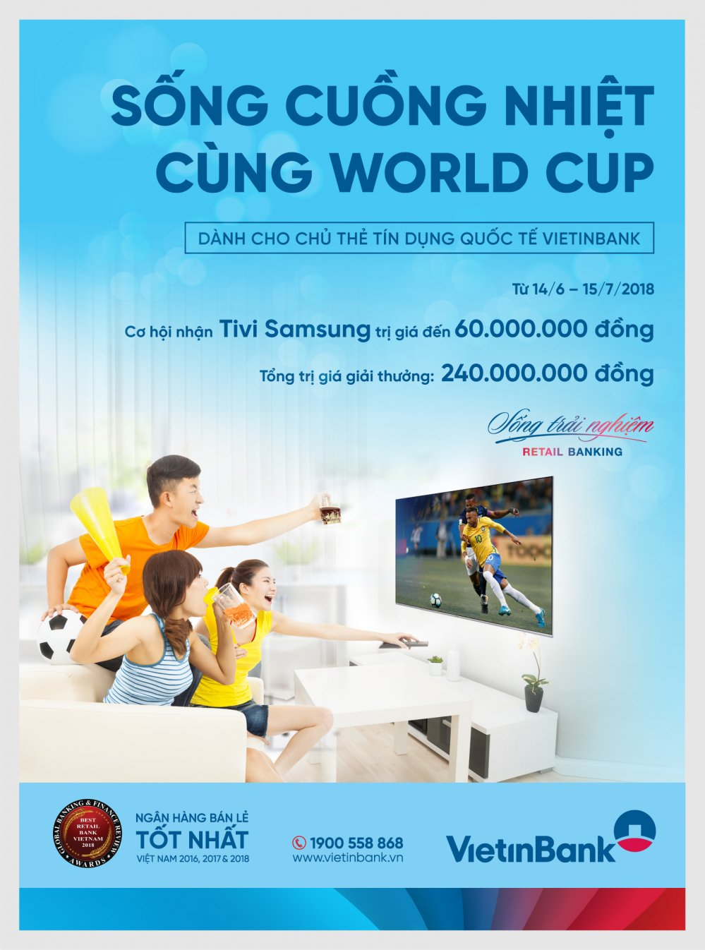 'Song cuong nhiet cung World Cup' voi the tin dung VietinBank hinh anh 1