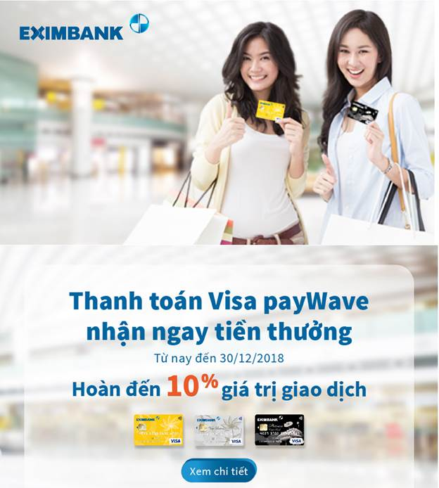 Eximbank triẻn khai chuong trình 'Thanh toan Visa payWave, nhan ngay tien thuong' hinh anh 1