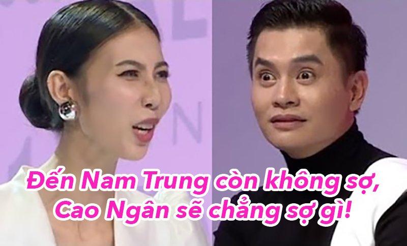 'Den Nam Trung ma Cao Ngan con khong so thi co ay se chang so gi ca' hinh anh 3