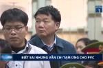 Video: Toàn cảnh phiên xử ông Đinh La Thăng và đồng phạm sáng nay 11/1
