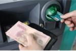 Đề xuất tăng phí rút tiền với tổ chức tín dụng không chịu đầu tư ATM