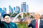 Chuẩn bị đón tiếp hội nghị thượng đỉnh lịch sử, Singapore bối rối trước quyết định của Trump