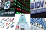 Cổ phiếu 3 'ông lớn' ngân hàng giảm liên tục