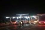 Trạm BOT Sông Phan ùn tắc sau 6 giờ thu phí trở lại