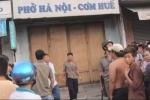 Án mạng nghiêm trọng, chủ tiệm phở chết dưới nền nhà