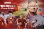HLV Park Hang Seo: Người Việt lúc nào cũng muốn chơi như Barcelona