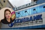 Xử lý tốt nợ xấu, lãi Eximbank tăng vùn vụt