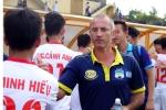 Thua đau U19 Viettel, thầy Giôm trách đàn em Công Phượng 'cứ 5 phút lại mất bóng'