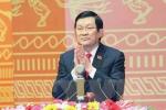 Chủ tịch nước: Đại hội XII sẽ nhìn lại 30 năm đổi mới