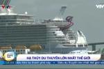 Video: Cận cảnh hạ thủy siêu du thuyền lớn nhất thế giới ở Pháp