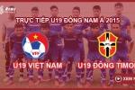 Trực tiếp U19 Việt Nam 2-0 U19 Đông Timor: Chưa thuyết phục