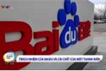 Cái chết liên quan đến công cụ tìm kiếm Baidu rúng động toàn Trung Quốc