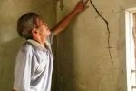 Dân hoang mang vì nhà cửa nứt toác, giếng bỗng cạn khô