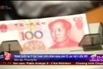 Trung Quốc liên tiếp phá giá đồng NDT: Ai được, ai mất?
