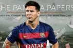 Chấn động: Messi có tên trong danh sách các cá nhân trốn thuế Panama