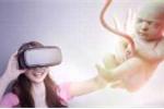 Ngắm thai nhi bằng công nghệ thực tế ảo 3D