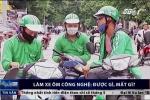 Đổ xô đi làm xe ôm công nghệ, thanh niên Việt Nam được gì, mất gì?