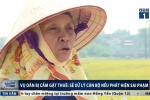 Dân bị cấm gặt thuê ở Phú Thọ: Lãnh đạo thị trấn Lâm Thao nói gì?