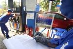 Giá xăng sẽ tăng mạnh chiều nay