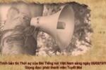 Video: Bản tin kêu gọi cả nước chống Trung Quốc xâm lược năm 1979