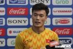 Bùi Tiến Dũng: Đá với Thái Lan, U23 Việt Nam không biết đến từ 'sợ'