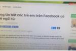 Hậu quả tai hại của những trò 'câu like' dại dột trên Facebook