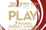 2017 BRG Golf Hà Nội Festival - Cơ hội trải nghiệm 3 sân chơi Gôn đẳng cấp với chi phí hấp dẫn