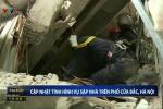Nguyên nhân sập nhà 4 tầng vùi lấp nhiều người ở Hà Nội