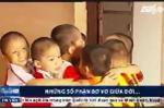 Rơi nước mắt trước phận đời 7 bé trai bị bán sang TQ, được giải cứu nhưng chưa tìm được cha mẹ