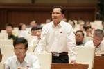 Xét xử bác sĩ Hoàng Công Lương: Đại biểu Quốc hội tranh luận gay gắt trên hội trường