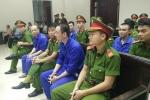 Hoãn phiên tòa xét xử phúc thẩm 'tử tù trốn trại' Nguyễn Văn Tình và đồng phạm