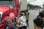 Tông trực diện xe đầu kéo container, lái xe máy chết tại chỗ
