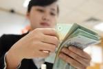 Chính sách mới về lao động và tiền lương có hiệu lực từ tháng 7/2017