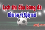 Lịch trực tiếp bóng đá Việt Nam, Anh, Tây Ban Nha hôm nay 22/1