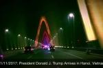 Cầu Nhật Tân rực rỡ ánh đèn trên Instagram Tổng thống Donald Trump