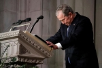 Video, Ảnh: Cựu Tổng thống George W. Bush khóc nghẹn trong tang lễ của cha