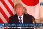Clip: Ông Trump hé lộ địa điểm diễn ra Hội nghị thượng đỉnh Mỹ - Triều