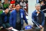 Bị cáo vụ án Đinh La Thăng: 'Ai đời ép chi cả nghìn tỷ đồng ngay trong ngày'