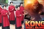 'Kong: SKull Islan', hát Xoan Phú Thọ là sự kiện văn hóa tiêu biểu năm 2017