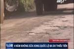 Vì sao 'con đường đẹp nhất Việt Nam' nát như tương, 4 năm không sửa?
