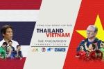Nhận định Thái Lan vs Việt Nam: Đá cho người Thái tâm phục