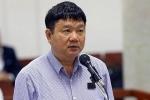 Ông Đinh La Thăng bị đề nghị kỷ luật mức cao nhất