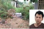 Cô gái bị sát hại khi đi giao gà cho mẹ chiều 30 Tết: 5 nghi phạm thay nhau xâm hại nạn nhân