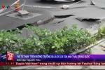 Camera quan sát tố cáo nhà thầu Trung Quốc gây ra 'hố tử thần' ở TP.HCM