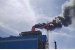 Vì sao xảy ra nổ lớn ở nhà máy Nhiệt điện Vĩnh Tân 4?