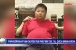 Clip: Đại gia xứ Lạng khai chi 2,8 tỷ đồng thuê người vận chuyển 20 bánh heroin